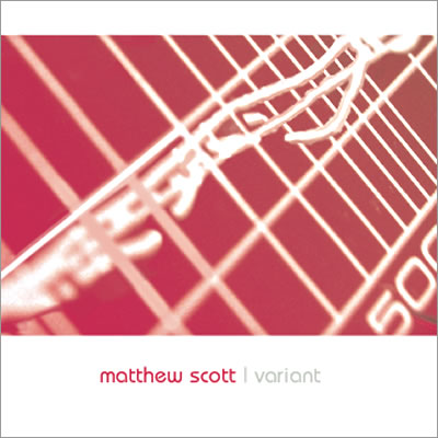 Variant CD - Music by Matthew Scott